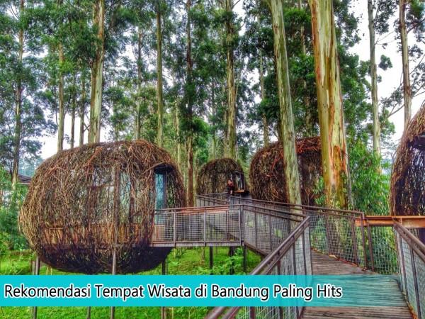 Rekomendasi Tempat Wisata Di Bandung Paling Hits Hari